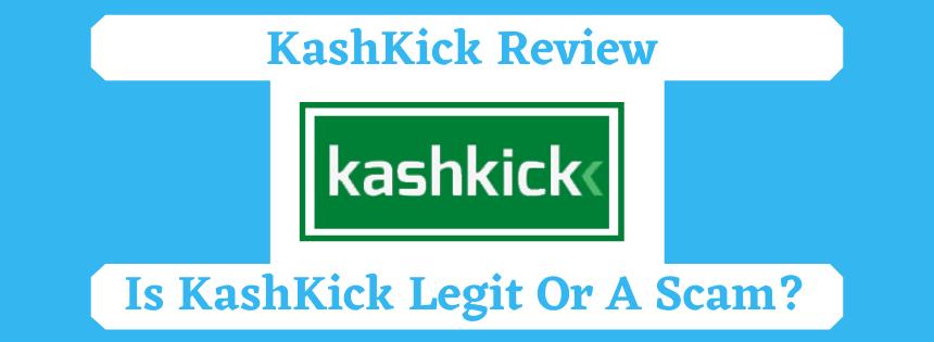 KashKick Review