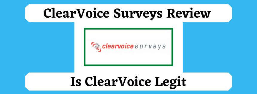ClearVoice Surveys Review